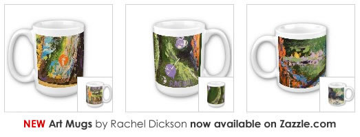 Art and Inspiration mugs by Rachel Dickson on zazzle.com